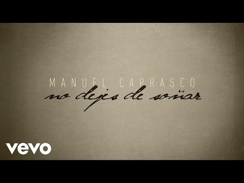 Manuel Carrasco - No Dejes De Soñar (Lyric Video) Videos De Viajes