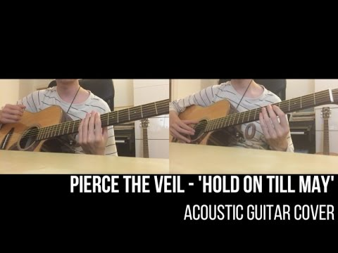 Pierce The Veil - Hold On Till May (Acoustic Guitar Cover) | Kelvin Seah