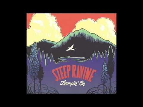 Steep Ravine - Trampin' On (2013 Full Album)
