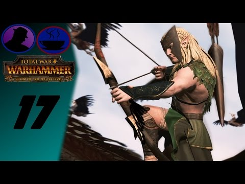 Let's Play Total War WARHAMMER - Realm Of The Wood Elves - Ep. 17 - Taking Land & Valiant Defeat!