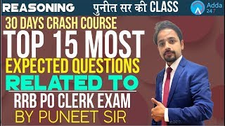IBPS RRB | Top 15 Most Expected Questions related To RRB | Reasoning | Puneet Sir ki Class