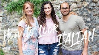 How to look italian || with itselissanotalyssa