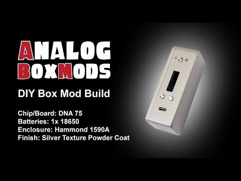 DNA 75 DIY Box Mod Build