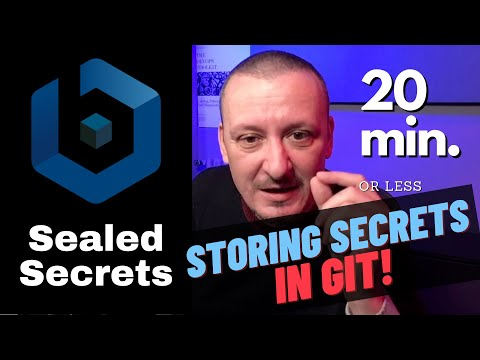 Bitnami Sealed Secrets - How To Store Kubernetes Secrets In Git Repositories