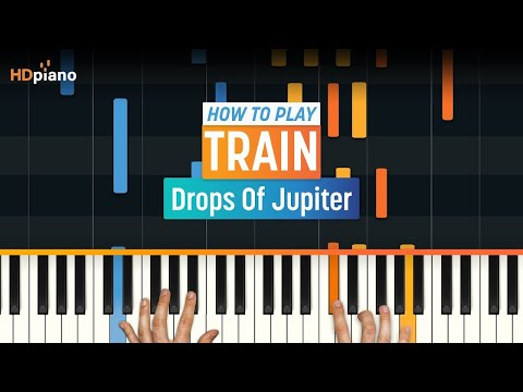 Drops Of Jupiter  Train  HDpiano Part 1