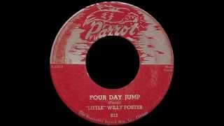 Little Willy (Willie) Foster - Four Day Jump