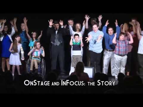 OnStage and InFocus: The Story
