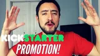 Places to Promote Your Kickstarter Campaign