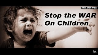 FREE STEP ITALIA OFFICIAL | STOP THE WAR ON CHILDREN