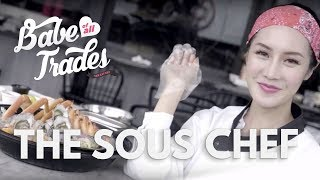 The Sous Chef - Babe of All Trades Ep 22