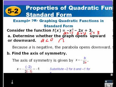 Algebra 2 Section 5 2 Properties Of Quadratic Functions In Standard