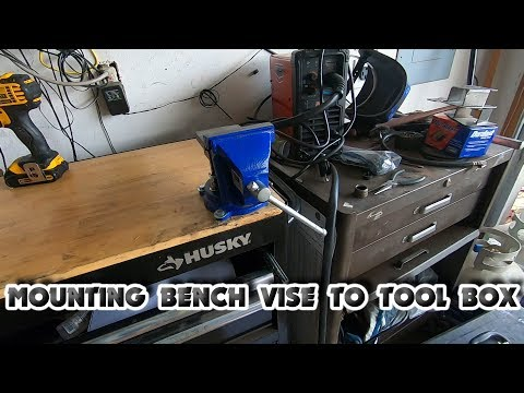 How To Mount A Bench Vise To A Husky Tool Box