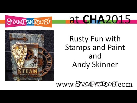 Faux Rust with Andy Skinner, Stampendous, and DecoArt