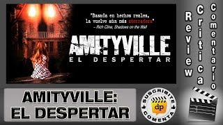 AMITYVILLE: EL DESPERTAR / The awakening - comentario / review / reseña / critica de la película