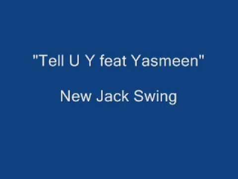 Tell U Y feat Yasmeen