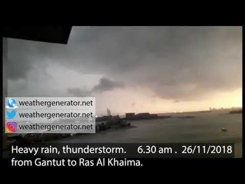 Heavy rain, thunderstorm. 6.30 am . 26/11/2018 .from Gantut to Ras Al Khaima