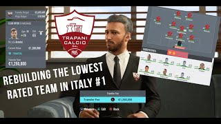 REBUILDING THE LOWEST RATED TEAM IN ITALY FIFA 20 Trapani Calcio Career Mode 1