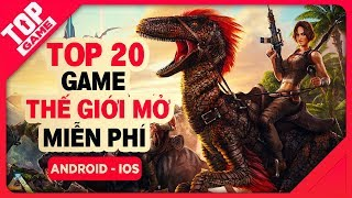 [Topgame] Top 20 game mobile thế giới mở miễn phí hay nhất 2018 | Offline - Online