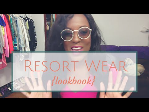 Resort Wear {Lookbook}