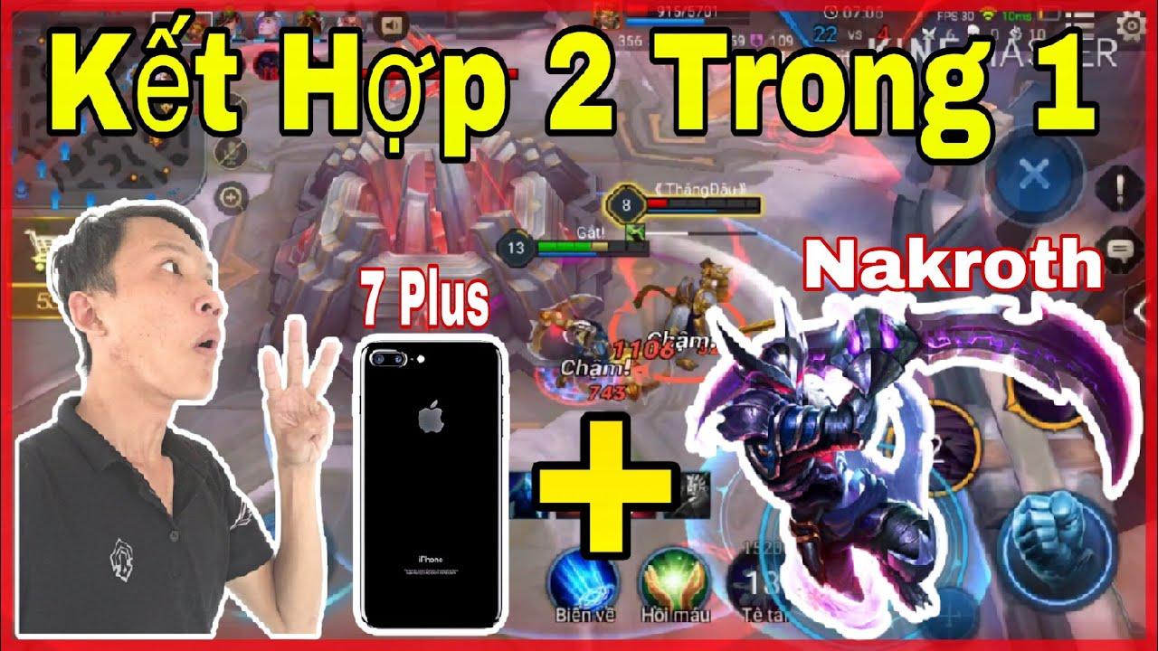 Liên Quân Mobile - Sự Kết Hợp giữa IPHONE 7PLUS + NAKROTH và đây là cái kết cho Team Bạn...!  MƯỚT