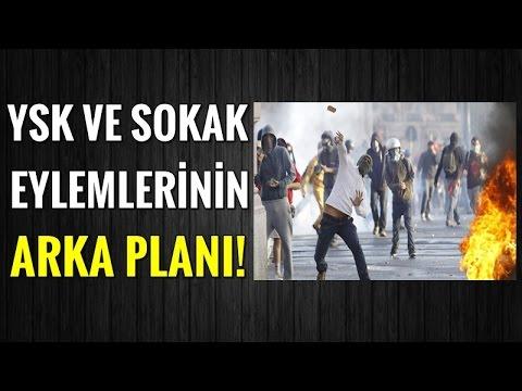 Ysk'nın Kararı Ve Sokak Hareketlerinin Hiç Bilinmeyenleri!