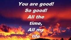 Lincoln Brewster - So Good (with lyrics)