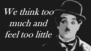 """""""Charlie Chaplin's Motivational Quotes   INSPIRATIONAL & POWERFUL VIDEO"""