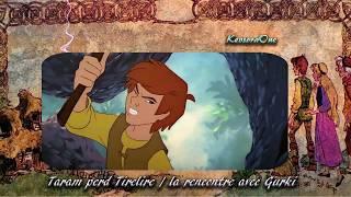 Download Video [Fandub] Taram et le chaudron Magique - Taram rencontre Gurki (2018) MP3 3GP MP4