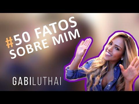 50 Fatos Sobre Mim - Gabi Luthai