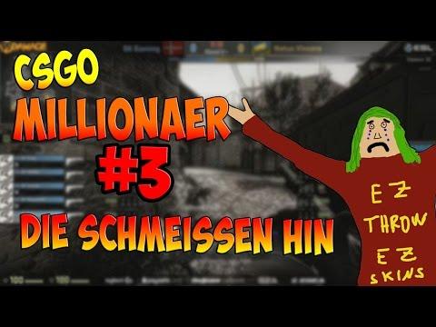 Die schmeißen hin! CS:GO Millionär #3