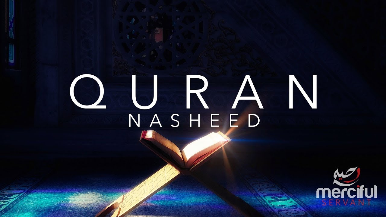 Powerful Nasheed about the Quran (Heart Touching)