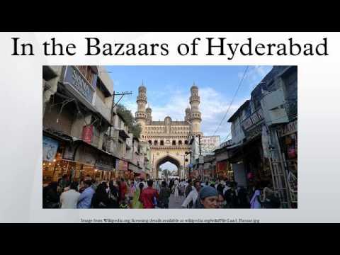 In the Bazaars of Hyderabad