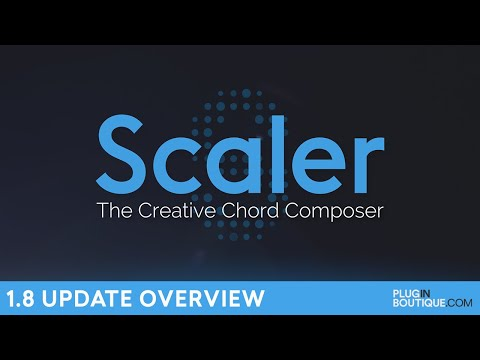 Scaler 1.8 Update | Chord Sets, Synth & Pad Sounds, Arp Modes, Voice Locking, More...