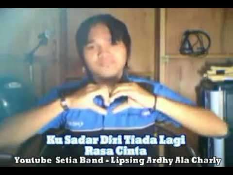 Charlie Setia Band - Aku Terjatuh [Lipsing Hot] Obsesi Musisi Melayu Eks St12.Flv Mp3