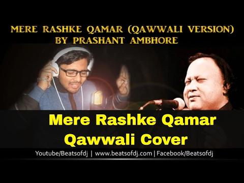 Mere Rashke Qamar | Qawwali | Cover | Prashant & Swapnil Rocker | Nusrat Fateh Ali Khan | Video