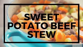 Sweet Potato Beef Stew & Le Creuset 5 1/2 Qt French Oven Review