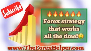 Forex Strategy That Works ALL THE TIME!😎