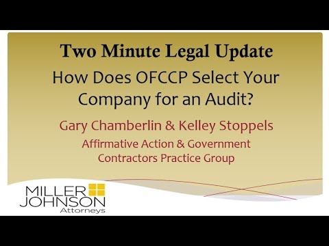 Two Minute Update:  How Does OFCCP Select Your Company for an Audit?
