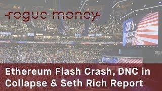 Rogue Mornings - Ethereum Flash Crash, ...