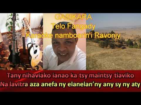 Karaoke gasy - Telo Fangady - Gasikara Ravonjy