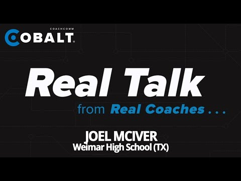 Real Talk from Real Coaches - Joel McIver, Weimar High School