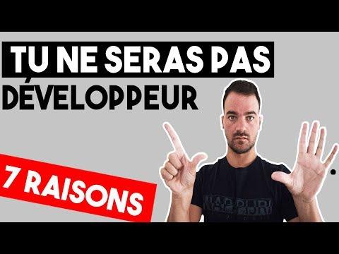 POURQUOI TU NE DEVIENDRAS PAS DÉVELOPPEUR ? - LES 7 RAISONS