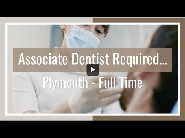 🆕 Associate Dentist Required - Plymouth - Full Time 👉 Associate Dentist