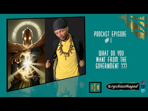 Esoterically Speaking - Episode #1 What Do You Want From The Government??