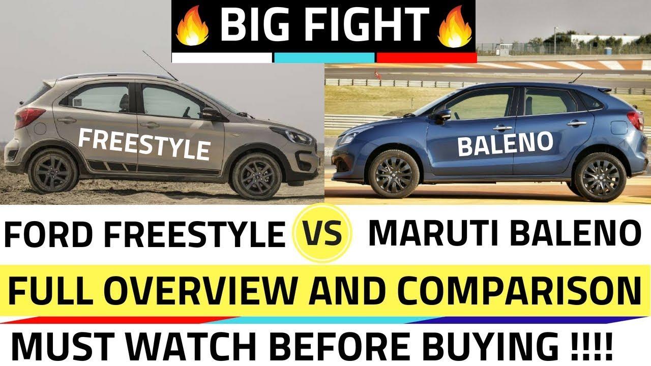 Ford Freestyle Vs Maruti Baleno Exclusive Comparison Youtube