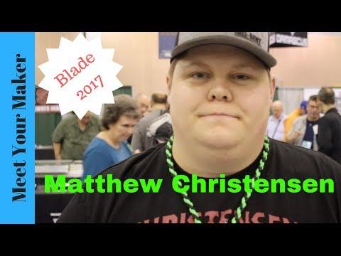 Matthew Christensen: Blade Show 2017 Interview!