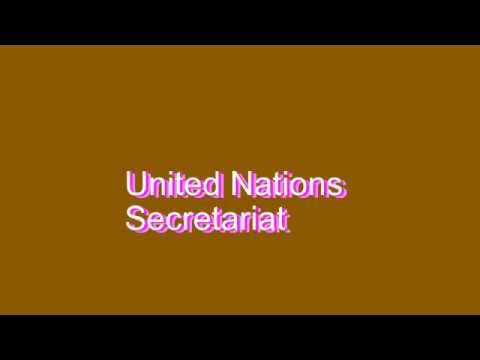 How to Pronounce United Nations Secretariat