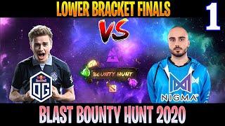 OG vs Nigma Game 1 | FAST GAME | Bo3 | Lower Bracket Finals BLAST Bounty Hunt | DOTA 2 LIVE