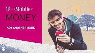 Introducing T-Mobile MONEY - A Better Way to Bank