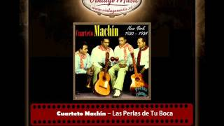Cuarteto Machín – Las Perlas de Tu Boca (Antonio Machín - Perlas Cubanas)